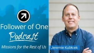 Helping Others Reach Their Peak with Jeremiah Kubicek, ep#27 | Follower of One