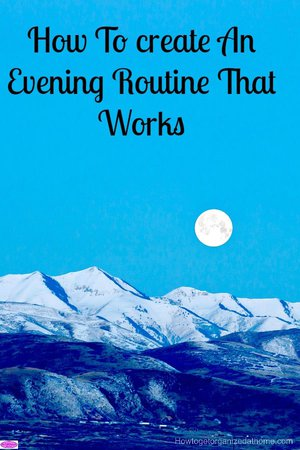 If you are looking to create an evening routine, one that actually works and makes a difference in your life then this article will help you!