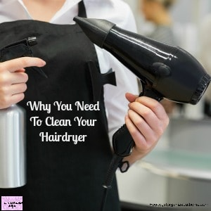 Think safety and clean your hairdryer today! Don't wait another day to check this home appliance!