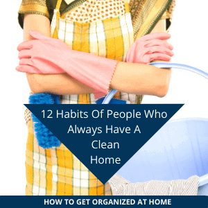 Build habits for a clean home
