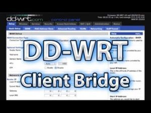 DD-WRT Client Bridge Setup Video Tutorial