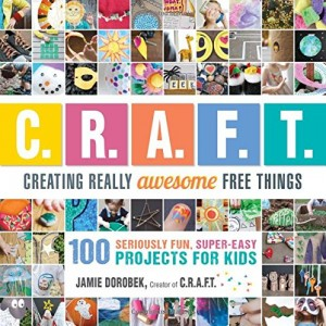 Crafting Really Awesome Fun Things book