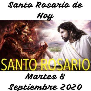 Santo Rosario de Hoy Martes 8 Septiembre 2020 - Misterios Dolorosos
