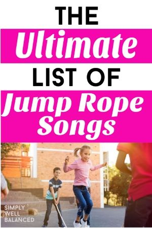 List of Jump Rope Songs for Kids