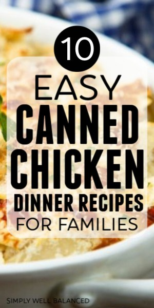 Easy Canned Chicken Dinner Recipes