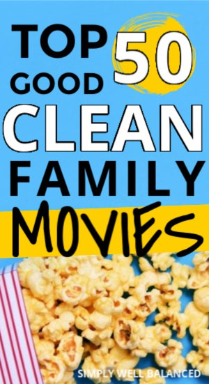 top 50 Good Clean Family Movies on Amazon Prime