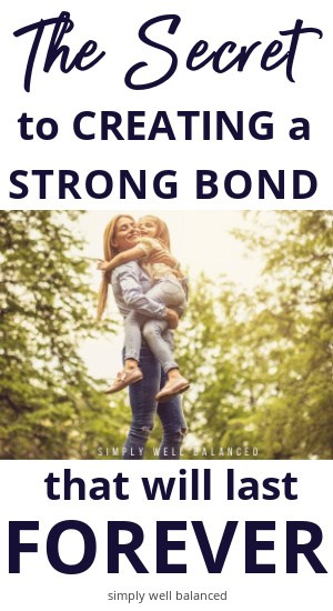 70 Parent-Child Bonding Activities to create a strong bond to last forever.