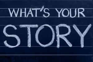 Storytelling. Wat is jouw verhaal?