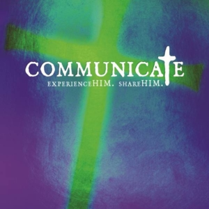 Communicate Christ