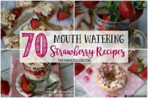 Celebrate the deliciousness of strawberries. This round-up of 70 Mouth-Watering Strawberry Recipes has something for everyone.