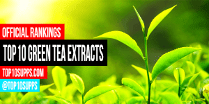what-is-the-best-green-tea-extract-supplement-to-buy-today