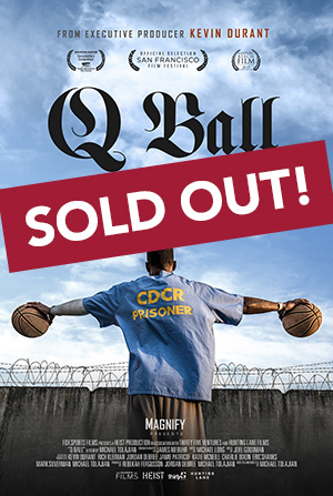 Q Ball - Opening Night - Sold Out