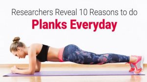 Researchers Reveal 10 Reasons to do Planks Everyday