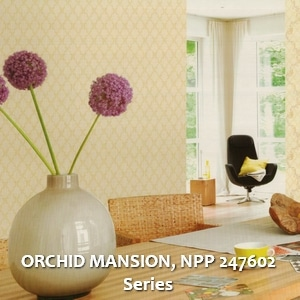 ORCHID MANSION, NPP 247602 Series