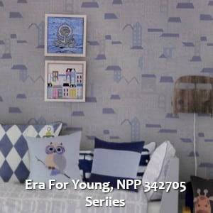 Era For Young, NPP 342705 Seriies
