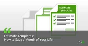 estimate-templates-saves-time-money