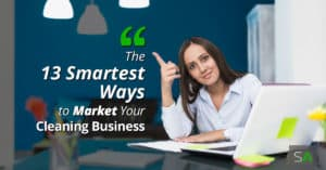 The-13-Smartest-Ways-to-Market-Your-Cleaning-Business