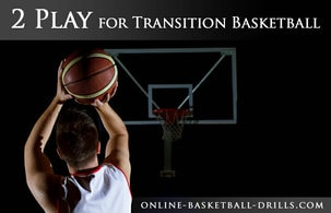 2 play transition basketball