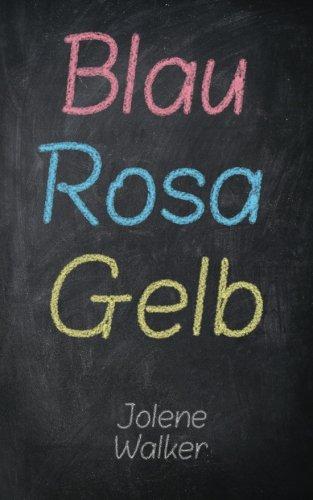 Blau Rosa Gelb