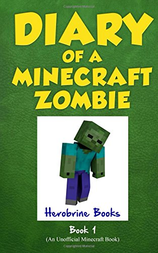 Diary of a Minecraft Zombie good books for 8 year olds