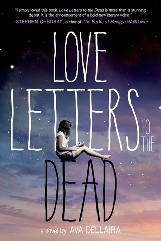 Love Letters to the Dead by AvaDellaira