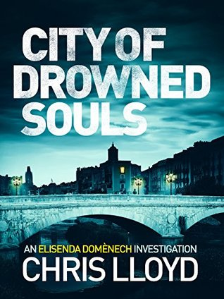 City of Drowned Souls by Chris Lloyd
