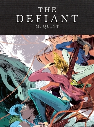 The defiant by M Quint