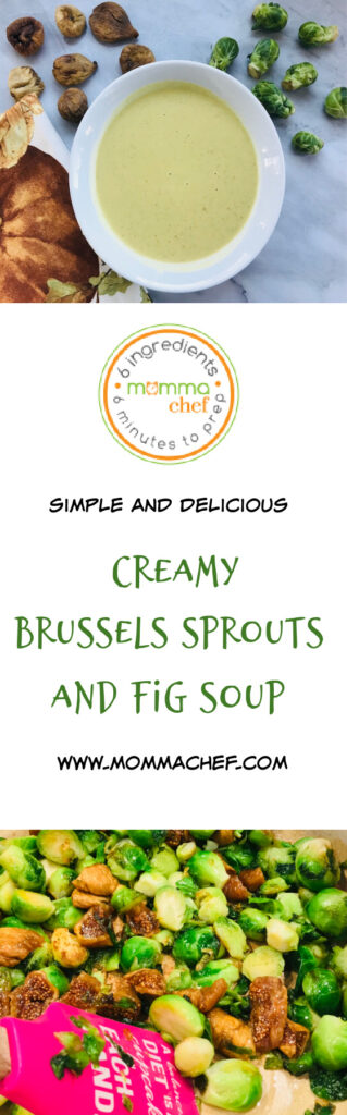 Creamy Brussels Sprouts and Fig Soup