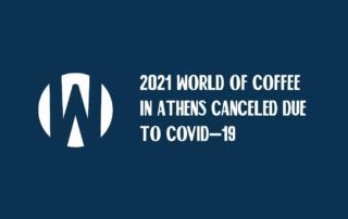 Выставка World of Coffee 2021 отменена из-за пандемии коронавируса