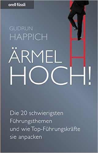 "Top-Management: Gudrun Happichs Buch ""Ärmel hoch"""