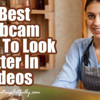 3 Best Webcam Tools To Look Better In Videos