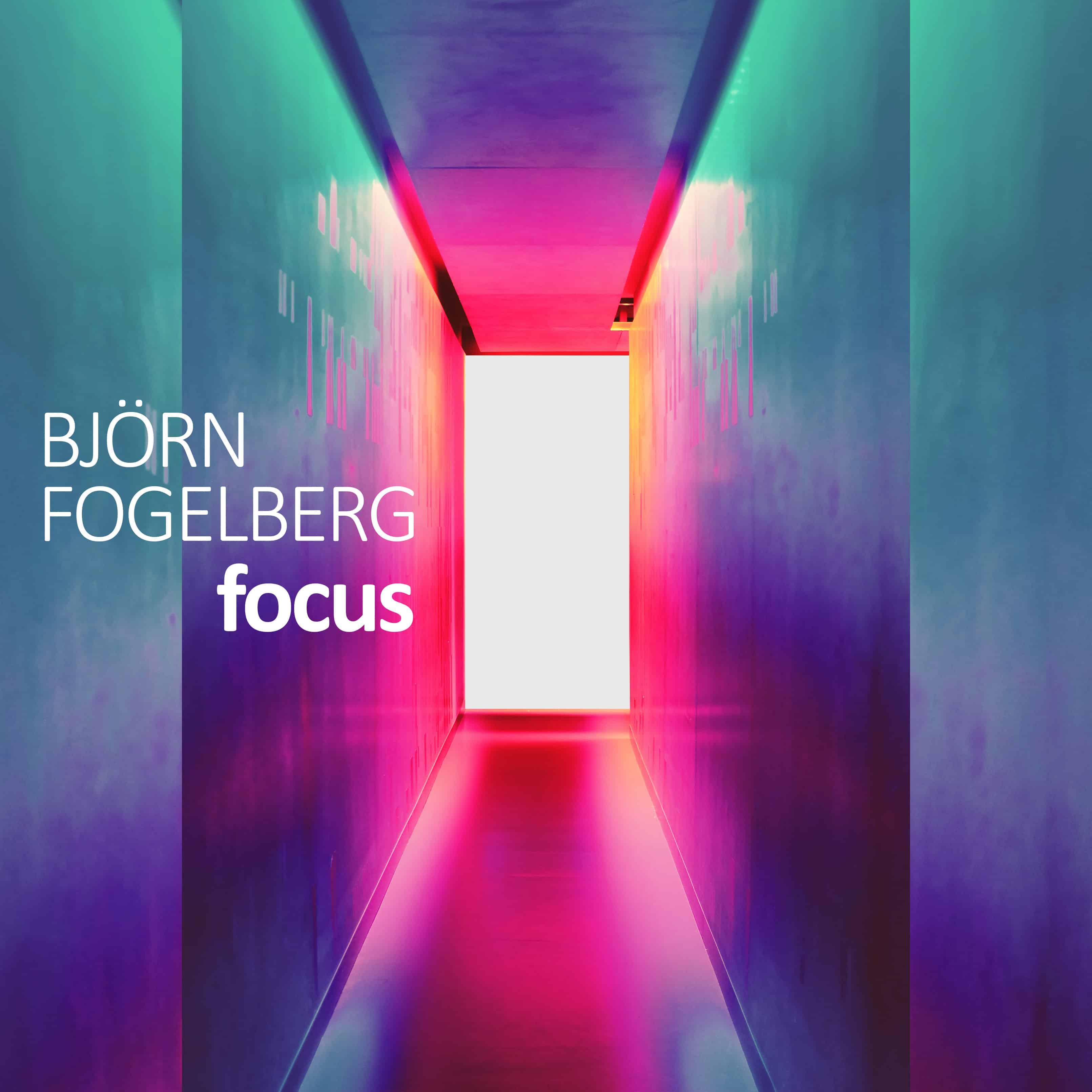 Björn Fogelberg - Focus