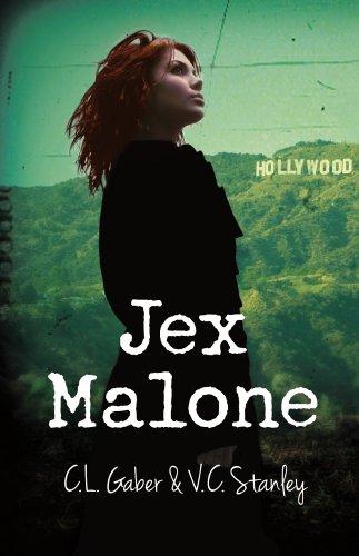 Jex Malone By C.L. Gaber, V.C. Stanley