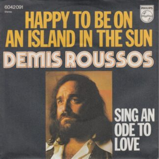 """Demis Roussos - Happy To Be On An Island In The Sun (7"""", Single)"""
