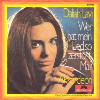"""Daliah Lavi - Wer Hat Mein Lied So Zerstört, Ma? (7"""", Single)"""