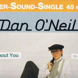 "Dan O'Neil - Without You (12"")"