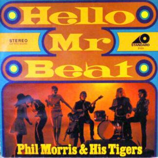 Phil Morris & His Tigers - Hello, Mr. Beat (LP, Album)