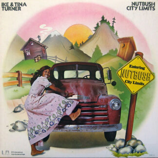 Ike & Tina Turner - Nutbush City Limits (LP, Album, Club)
