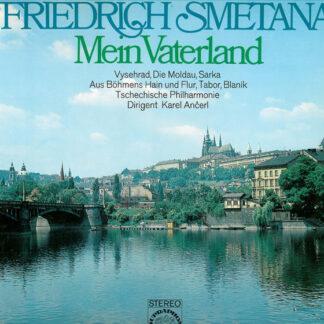 Friedrich Smetana* - Tschechische Philharmonie*, Karel Ančerl - Mein Vaterland (2xLP, Album, Club, Gat)