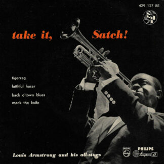 "Louis Armstrong And His All-Stars - Take It, Satch! (7"", EP)"
