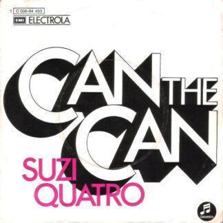 """Suzi Quatro - Can The Can (7"""", Single)"""