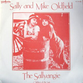 Sally* And Mike Oldfield - The Sallyangie - Children Of The Sun (LP, Album)