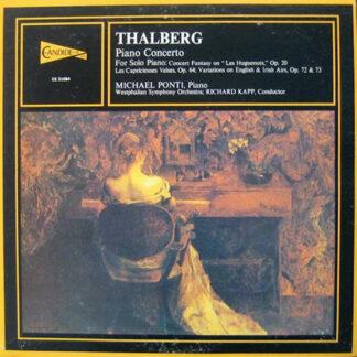Thalberg*, Michael Ponti, Westphalian Symphony Orchestra*, Richard Kapp - Piano Concerto; 4 Solo Pieces (LP, Album)