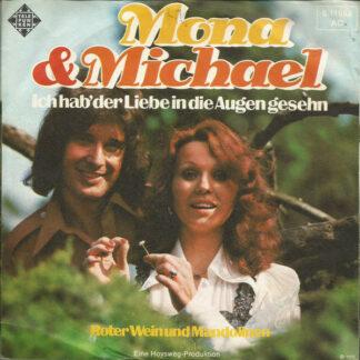 """Mona & Michael - Ich Hab Der Liebe In Die Augen Gesehn (7"""", Single)"""