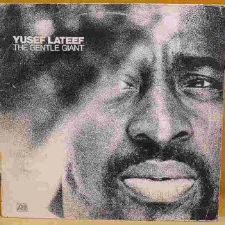 Yusef Lateef - The Gentle Giant (LP, Album)