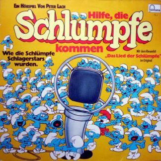 Peter Lach / Vader Abraham - Hilfe, Die Schlümpfe Kommen - Wie Die Schlümpfe Schlagerstars Wurden (LP)
