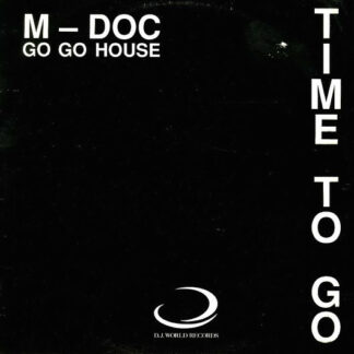 M. Doc - Time To Go (Gotta Go Go House) (12