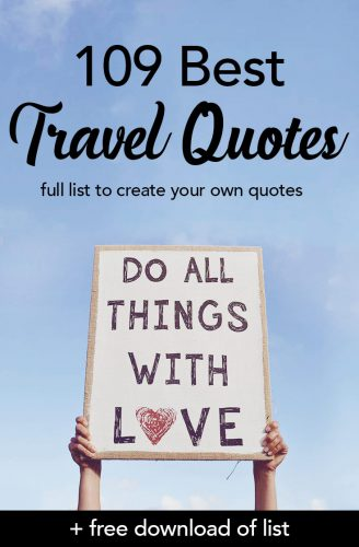 109 Best Travel Quotes to Inspire every Traveler!