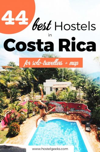 44 Best Hostels in Costa Rica - Yoga Retreat, Surf Camps and Endless Nature (+ Map)