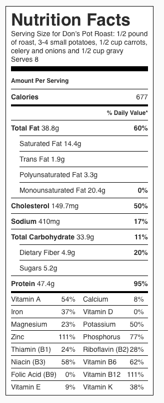 Don's Pot Roast Nutrition Label. Each serving is about 1/8 the recipe.